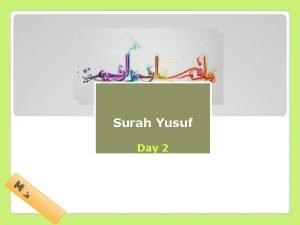 Tafseer of Surah Yusuf Day 2 M Timeline