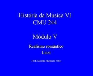 Histria da Msica VI CMU 244 Mdulo V