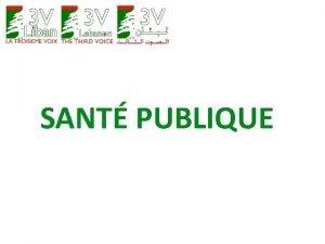 SANT PUBLIQUE SANT PUBLIQUE La Charte du Citoyen