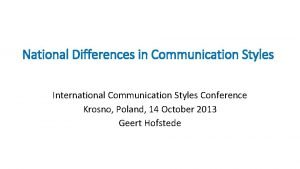 National Differences in Communication Styles International Communication Styles