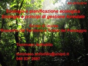 AA 2013 2014 Ecologia e pianificazione ecologica Ecologia