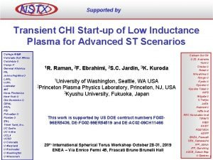NSTX Supported by Transient CHI Startup of Low