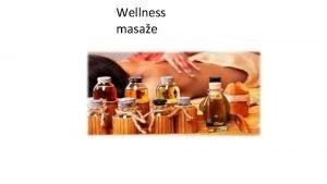 Wellness masae Wellness masae Wellness se odnosi na
