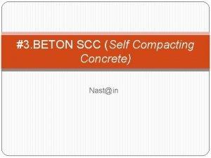 3 BETON SCC Self Compacting Concrete Nastin BETON