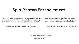 SpinPhoton Entanglement Quantumdot spinphoton entanglement via frequency downconversion