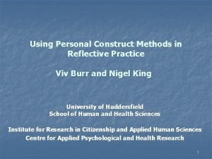 Using Personal Construct Methods in Reflective Practice Viv
