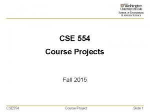CSE 554 Course Projects Fall 2015 CSE 554