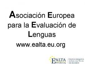 Asociacin Europea para la Evaluacin de Lenguas www