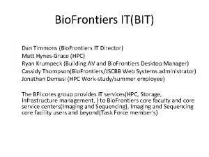 Bio Frontiers ITBIT Dan Timmons Bio Frontiers IT