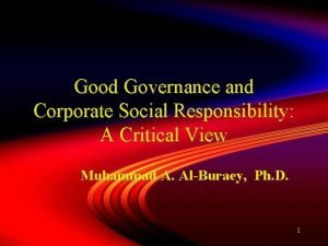 Good Governance and Corporate Social Responsibility A Critical