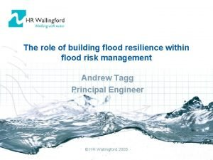 The role of building flood resilience within flood