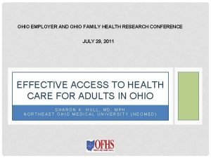 OHIO EMPLOYER AND OHIO FAMILY HEALTH RESEARCH CONFERENCE