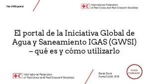 The GWSI portal El portal de la Iniciativa
