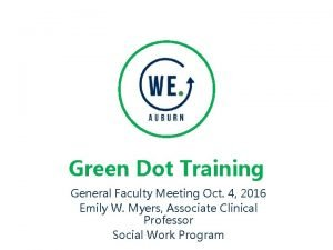 Green Dot Training General Faculty Meeting Oct 4