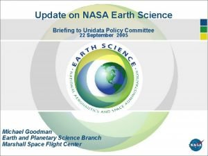Update on NASA Earth Science Briefing to Unidata
