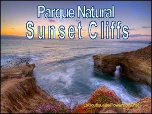 O Parque Natural Sunset Cliffs um parque regional