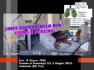 Dott M Vitacca FERS Divisione di Pneumologia ICS