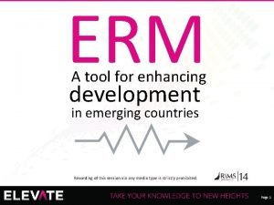 ERM A tool for enhancing development in emerging