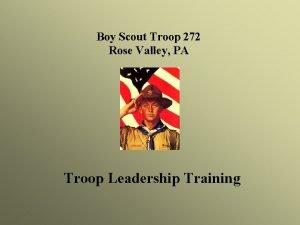 Boy Scout Troop 272 Rose Valley PA Troop