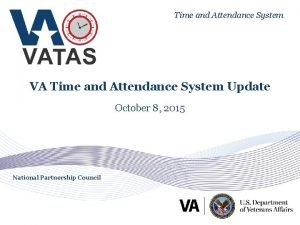 Time and Attendance System VA Time and Attendance