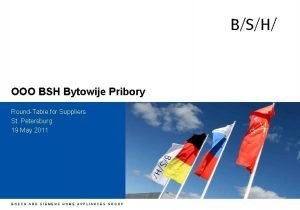 h OOO BSH Bytowije Pribory RoundTable for Suppliers