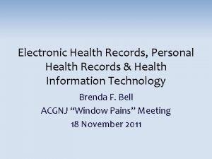 Electronic Health Records Personal Health Records Health Information