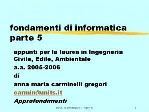 fondamenti di informatica parte 5 appunti per la