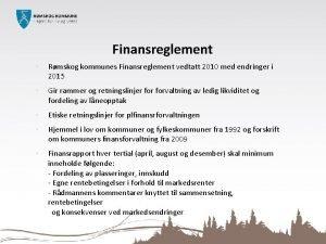 Finansreglement Rmskog kommunes Finansreglement vedtatt 2010 med endringer