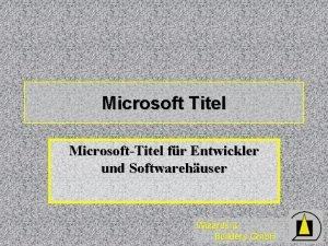 Microsoft Titel MicrosoftTitel fr Entwickler und Softwarehuser Wizards
