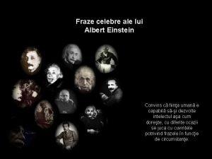 Fraze celebre ale lui Albert Einstein Convins c