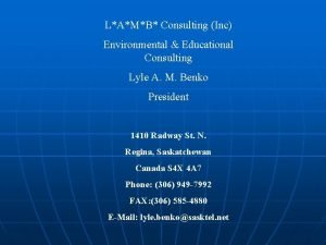LAMB Consulting Inc Environmental Educational Consulting Lyle A