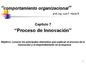 comportamiento organizacional prof ing Luis F Hevia R