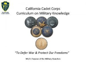 California Cadet Corps Curriculum on Military Knowledge To