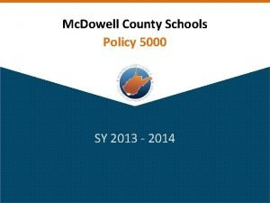 Mc Dowell County Schools Policy 5000 SY 2013