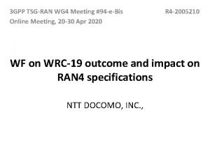3 GPP TSGRAN WG 4 Meeting 94 eBis