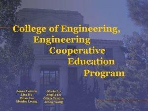 College of Engineering Engineering Cooperative Education Program Jonas