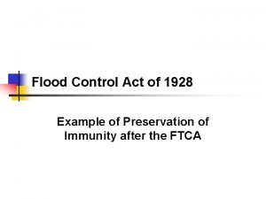Flood Control Act of 1928 Example of Preservation