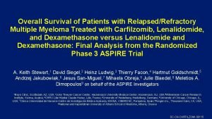 Overall Survival of Patients with RelapsedRefractory Multiple Myeloma