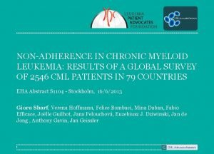 NONADHERENCE IN CHRONIC MYELOID LEUKEMIA RESULTS OF A