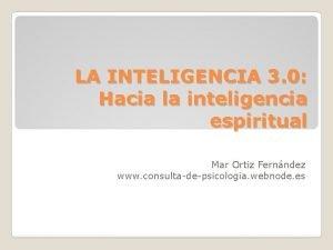 LA INTELIGENCIA 3 0 Hacia la inteligencia espiritual