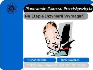 Na Etapie Inynierii Wymaga Micha Jasiski Jerzy Nawrocki