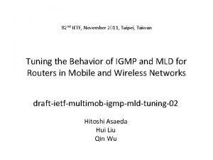 82 nd IETF November 2011 Taipei Taiwan Tuning