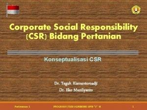 Corporate Social Responsibility CSR Bidang Pertanian Konseptualisasi CSR