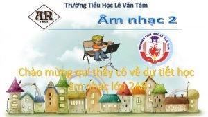 Trng Tiu Hc L Vn Tm Cho mng