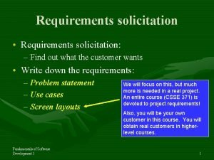Requirements solicitation Requirements solicitation Find out what the