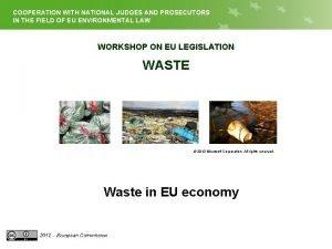 COOPERATION WITH NATIONAL JUDGES AND PROSECUTORS EU LEGISLATION