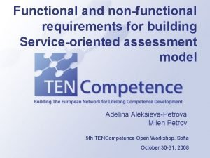 Functional and nonfunctional requirements for building Serviceoriented assessment