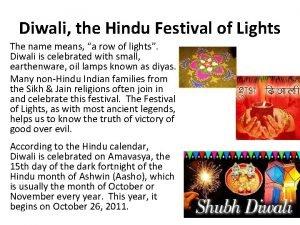 Diwali the Hindu Festival of Lights The name