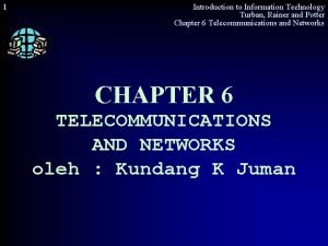 1 Introduction to Information Technology Turban Rainer and
