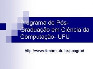 Programa de Ps Graduao em Cincia da Computao